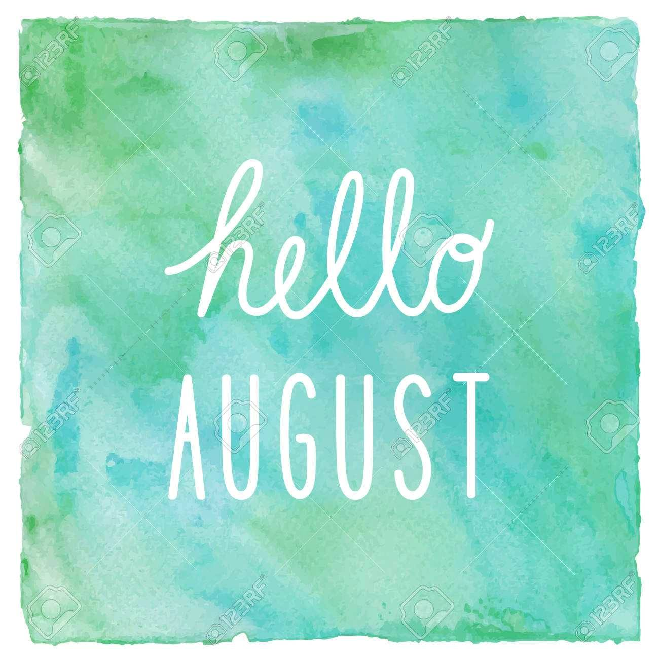 Hello August Photos