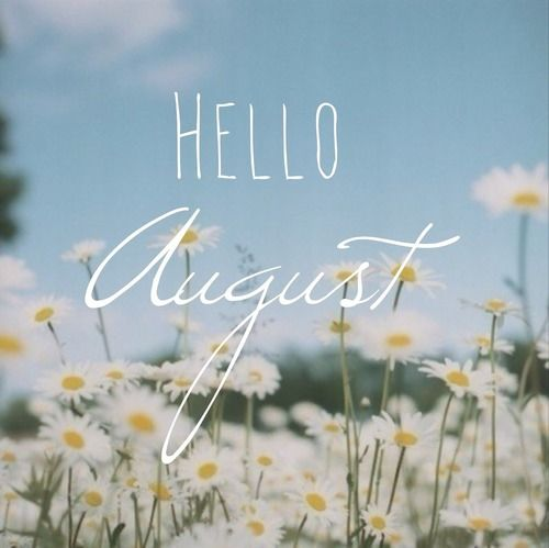 hello August Wallpaper
