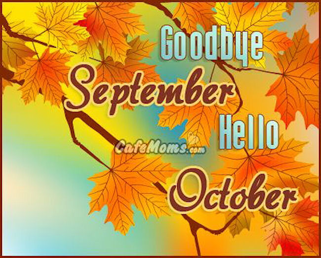 Hello October Goodbye September Month Images and Quotes